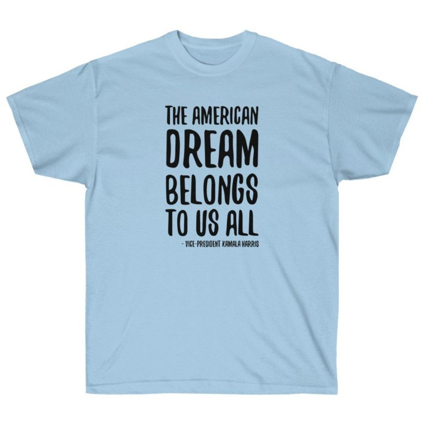 The American Dream Belongs to Us All Vice-President Harris - Shirt from Balance of Power