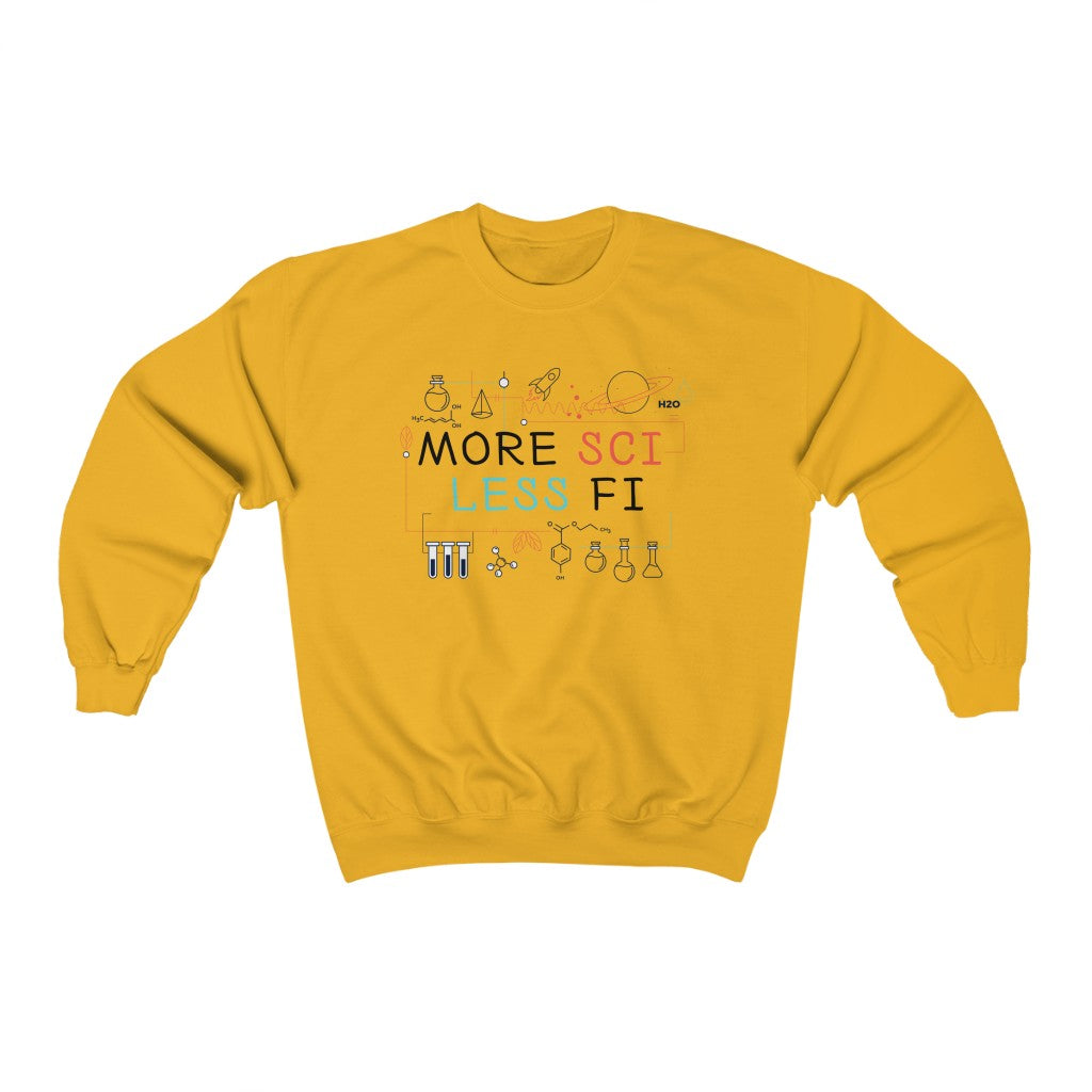 More Sci Less Fi - Sweatshirt