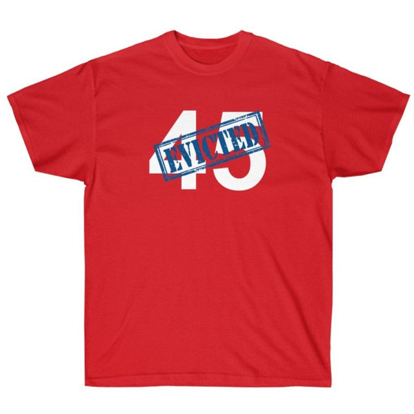 45 Has Been Evicted - Shirt from Balance of Power