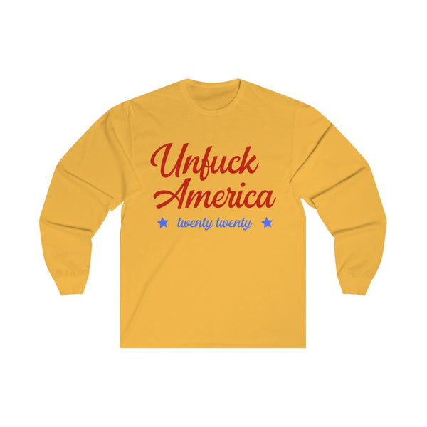 Unf*** America - Long Sleeve Tee