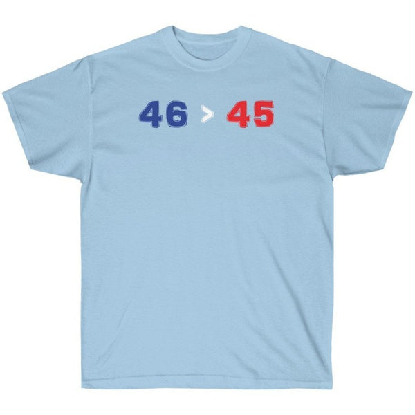 46 Is Greater Than 45 - Shirt from Balance of Power