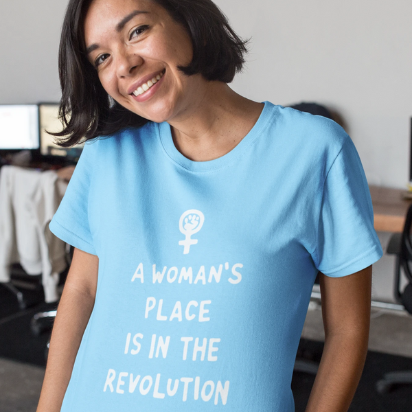 A Woman's Place Shirt