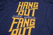 Hang Out With Your Fang Out