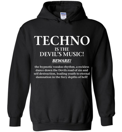Techno Is The Devils Music - Unisex Hoodie - Techno Is The Answer