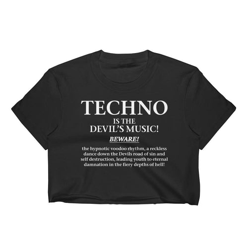 Techno Is The Devils Music - Crop Tee - Techno Is The Answer