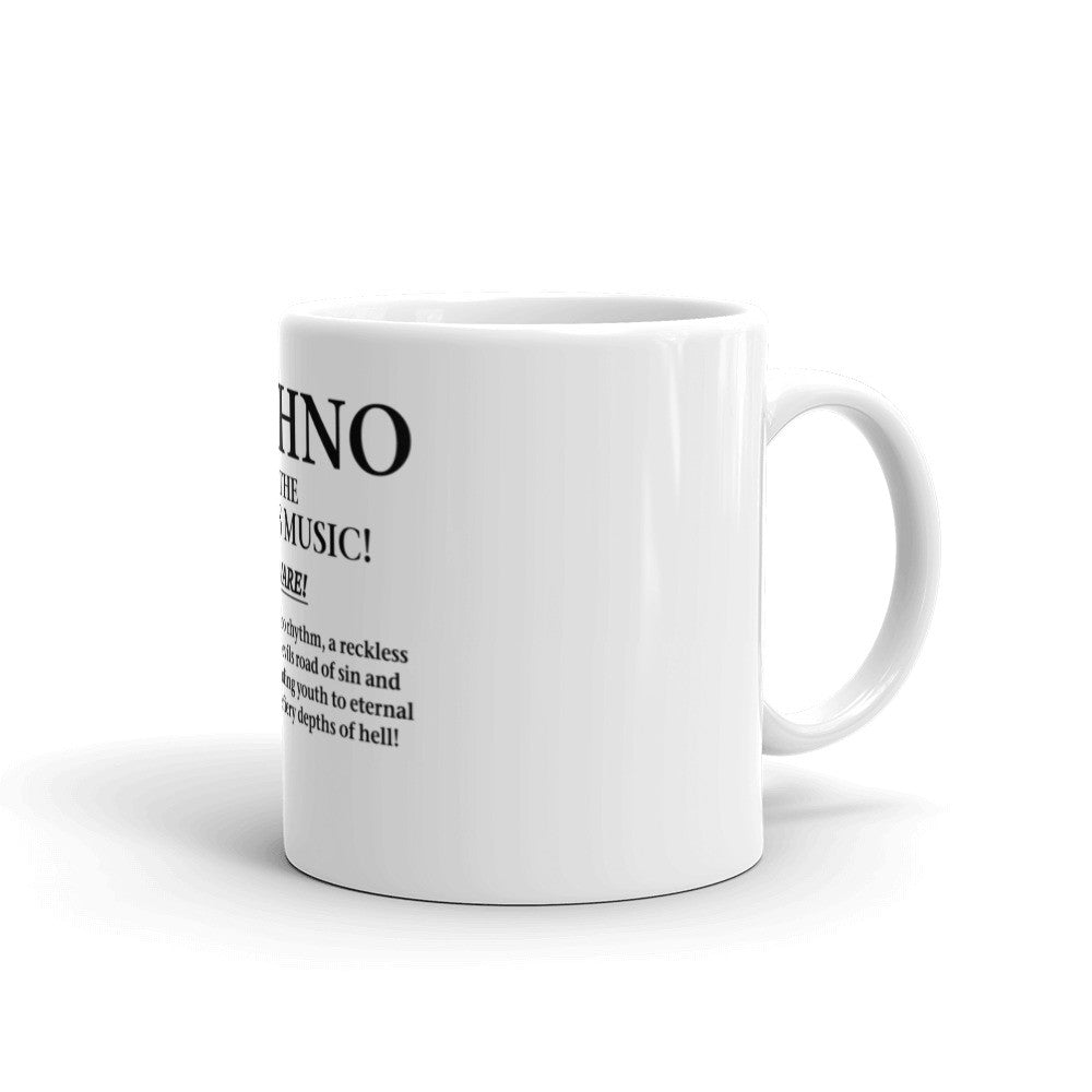 Techno Is The Devils Music - Mug - Techno Is The Answer