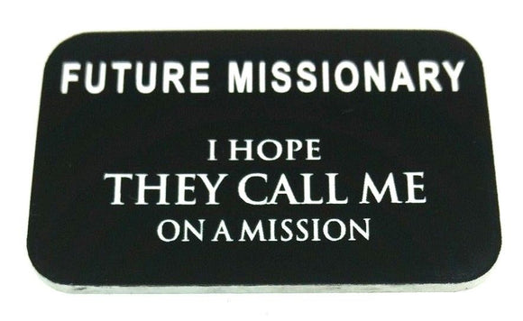Future Missionary Name Tag