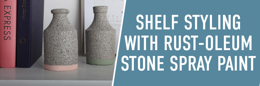 Shelf Styling with Rust-Oleum Stone Paint