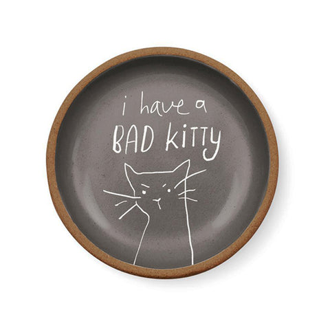 "PetShop ""I Have A Bad Kitty"" Stoneware Pet Dish"