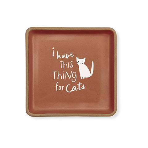 "PetShop ""I Have This Thing for Cats"" Stoneware Pet Dish"