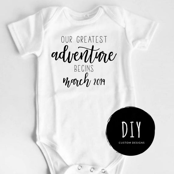 422249ca0 OUR GREATEST ADVENTURE BEGINS Baby Announcement Onesies®, Pregnancy  Announcement