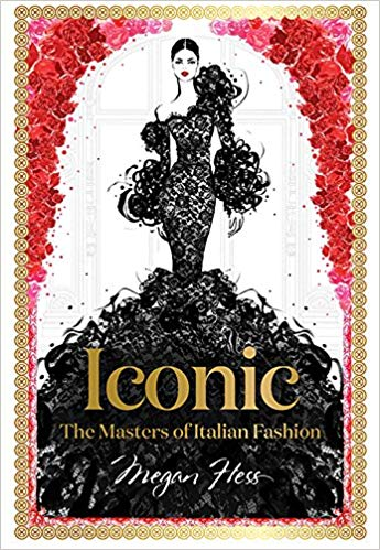 Iconic: The Masters of Italian Fashion