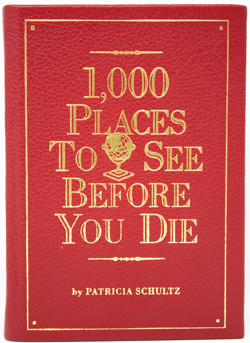 1000 Places to See Before You Die (leather bound)