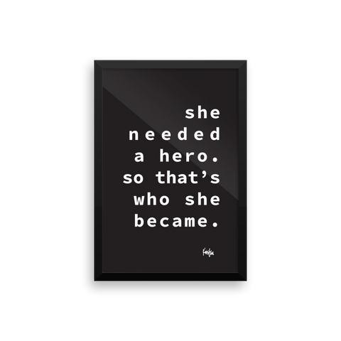 Framed Art Print : Hero