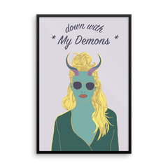 Framed Art Print : Down with My Demons