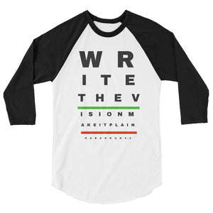 Write The Vision 3/4 sleeve raglan shirt