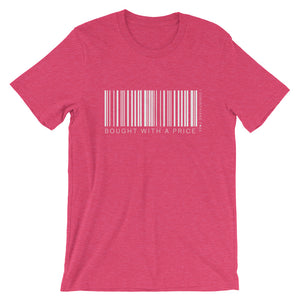 Bought With a Price Hot Pink Short-Sleeve Unisex T-Shirt