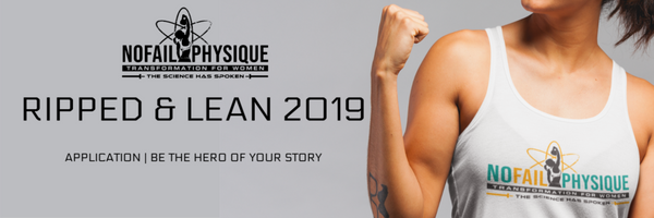 No Fail Physique Transformation for Women Ripped and Lean 2019 Application