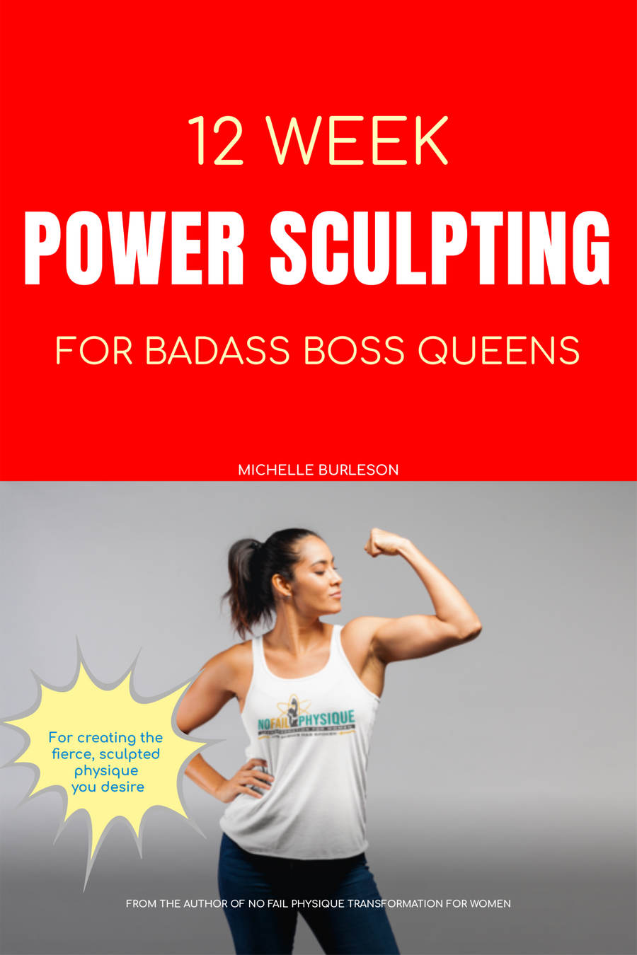 12 Week Power Sculpting for Women: The Secret Blueprint for Lean Muscle Gains