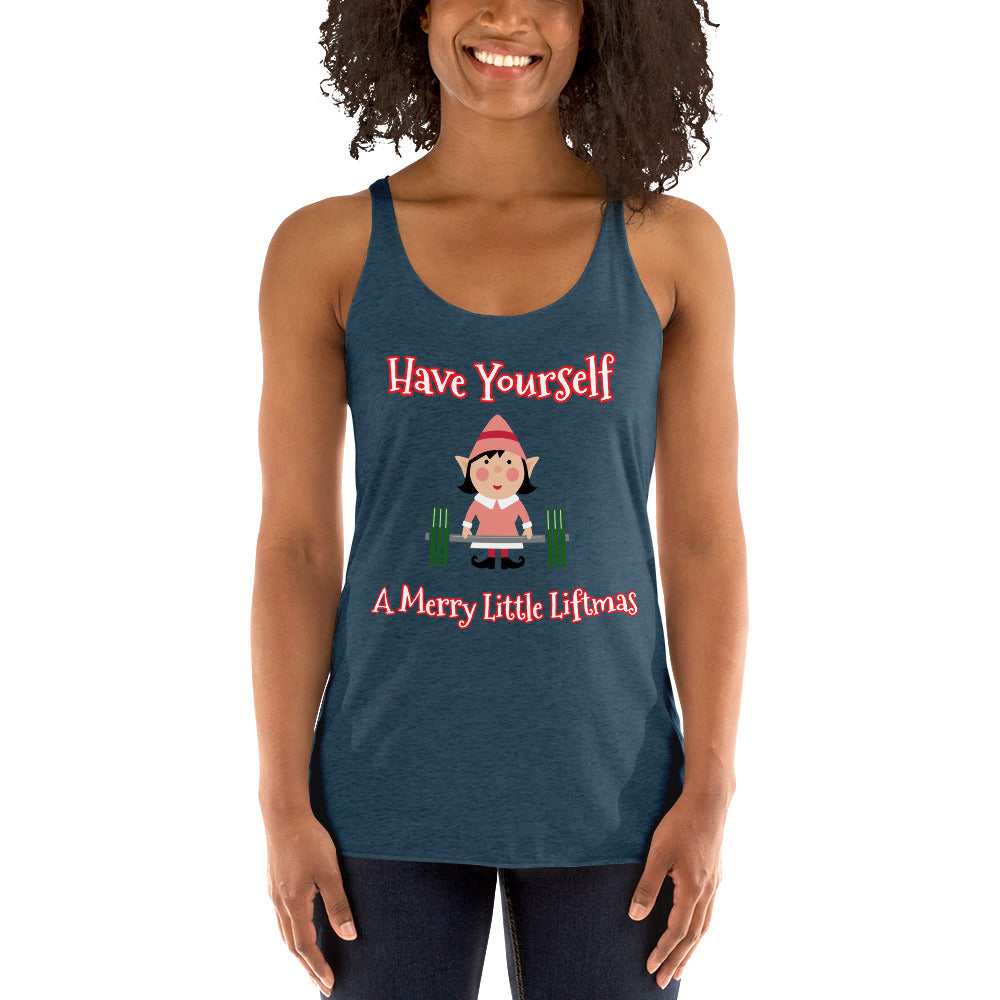 """Have Yourself A Merry Little Liftmas"" Lifting Lady Elf Women's Workout Racerback Tank - Christmas Gift For Active Women"