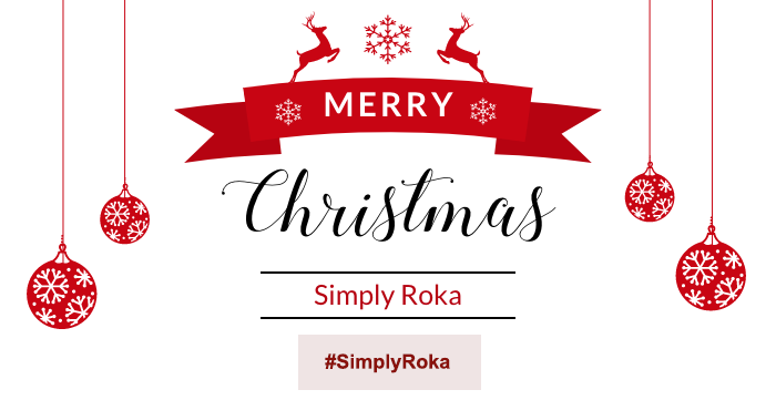 Simply Roka & the festive period.