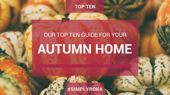Our Top 10 Guide for Autumn