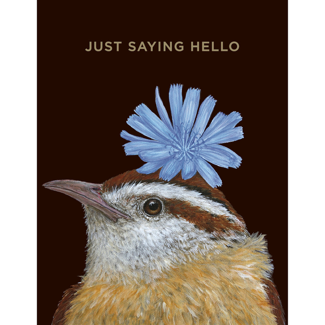 This sweet little wren just wants to say Hello!  Blue flower on top of her head