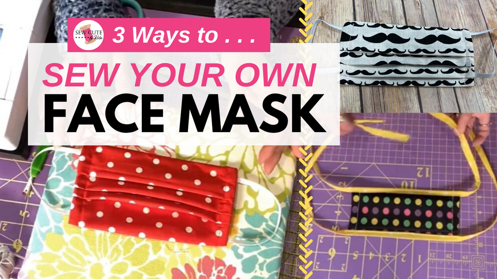 3 Ways to Sew a Face Mask
