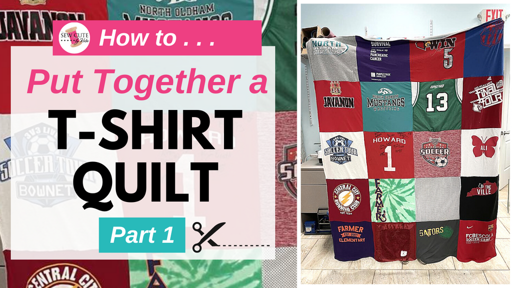 How to Put Together a T-Shirt Quilt, Part 1