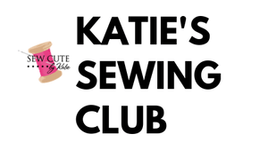 Katie's Online Sewing Club at Sew Cute by Katie