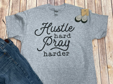 Hustle Hard Pray Harder Gray Short Sleeve Tee