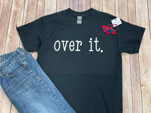 Over It Black Short Sleeve Tee