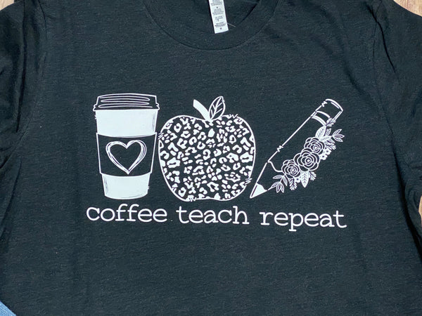 Teacher Shirt - Coffee, Teach, Repeat Short Sleeve Black Tee