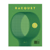 Racquet Mag - Issue No. 7 - Win Well Tennis