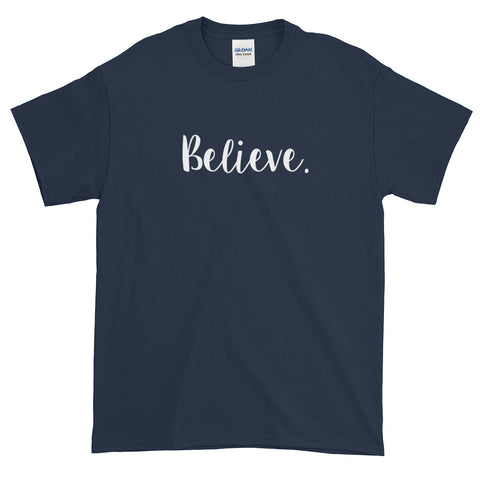 Believe Unisex Short sleeve t-shirt