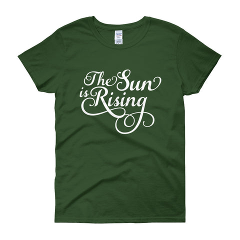The Sun In Rising Ladies Tee