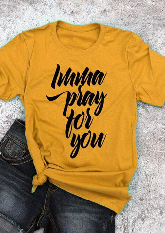 Imma Pray For You T-Shirt by Victory Roze