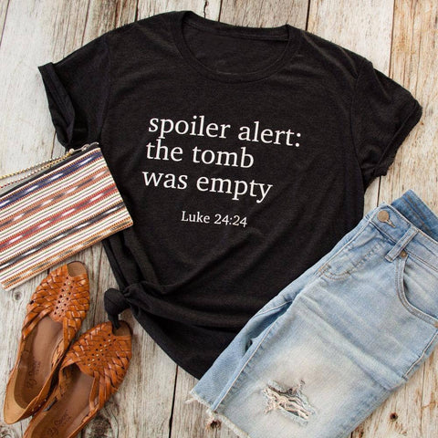 Spoiler alert the tomb was empty t-shirt by Victory Roze