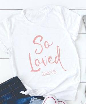 SO LOVED T-shirt by Victory Roze
