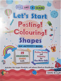 Let's start Pasting! Colouring! - Shapes( Writing Book)