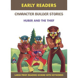 Early Readers Character Builder Stories Huber And The Thief