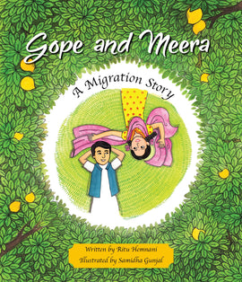 Gope and Meera - A Migration Story