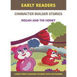 early Readers Character  Builder Stories Nolan and the Honey