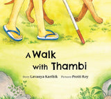 A Walk with Thambi