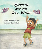 Chhotu and the Big Wind
