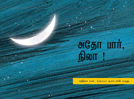 Look The Moon! / Adho Paar, Nila! (Tamil)