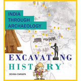 India Through Archaeology-Excavating History