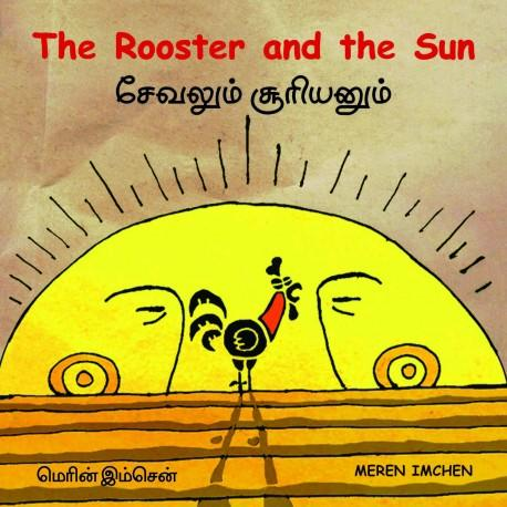 The Rooster And The Sun / Sevalum Suriyanum