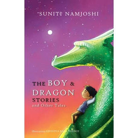 The Boy & Dragon Stories and Other Tales