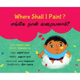 Where Shall I Paint/Enge Naan Varayalaam?